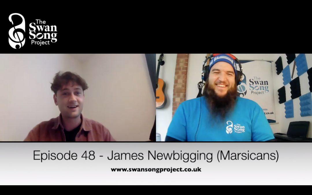 Episode 48 – James Newbigging (Marsicans)