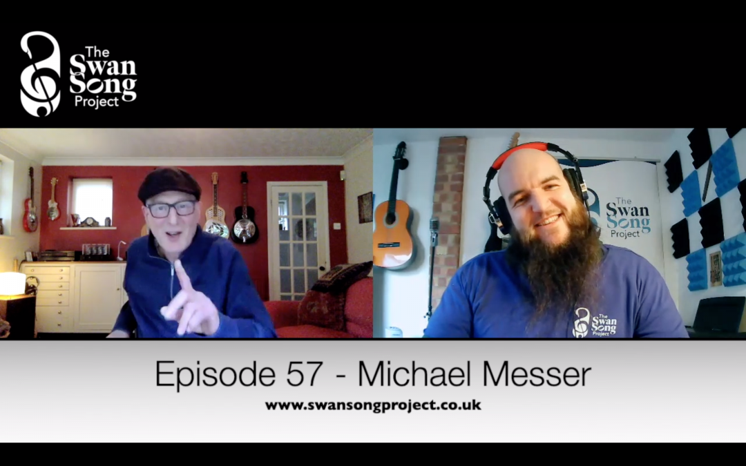 Swan Song Podcast #57 – Michael Messer