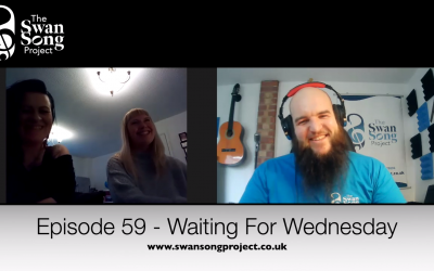 Swan Song Podcast #59 – Waiting For Wednesday
