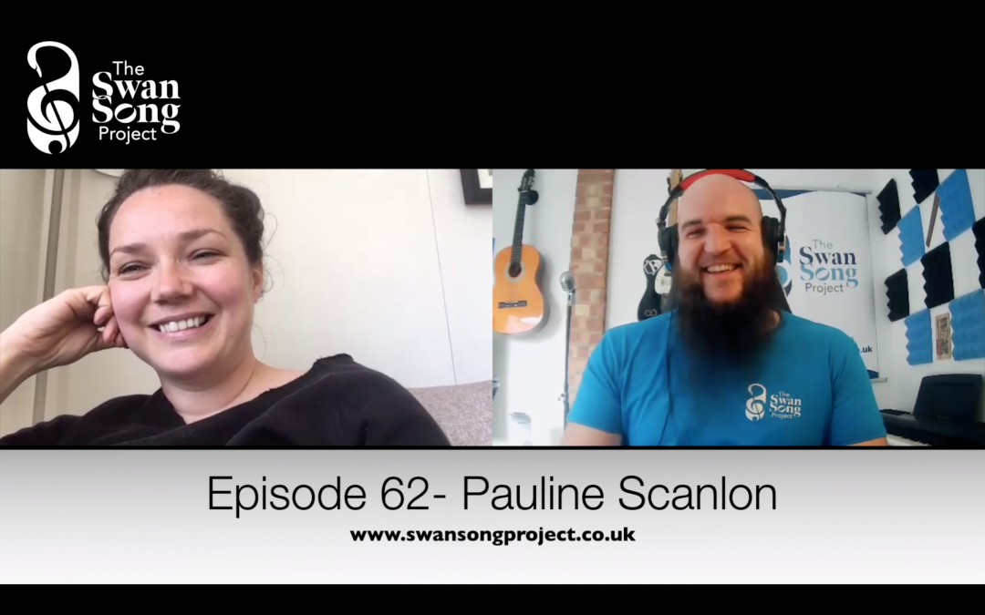 Swan Song Podcast #62 – Pauline Scanlon