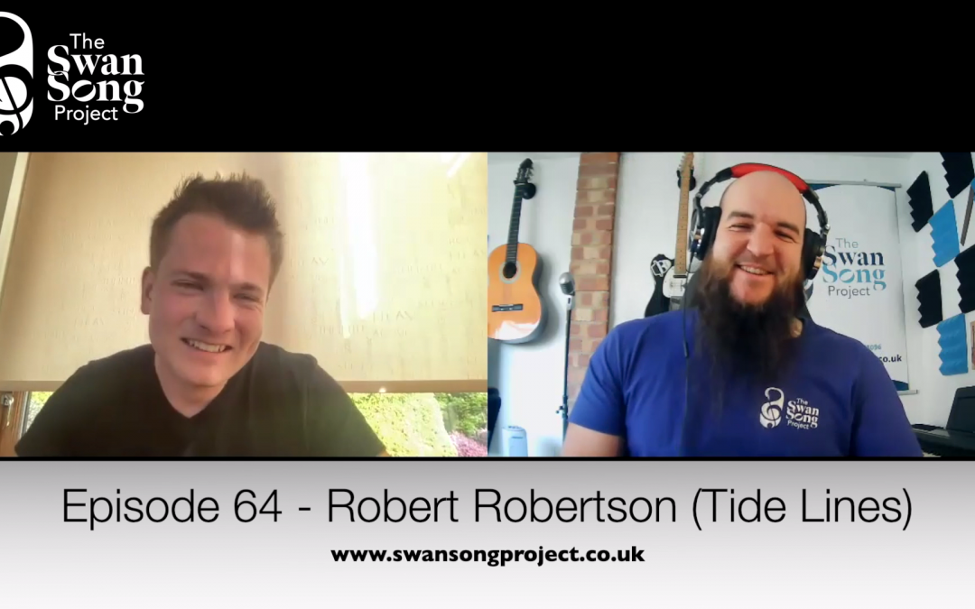 Swan Song Podcast #64 – Robert Robertson (Tide Lines)