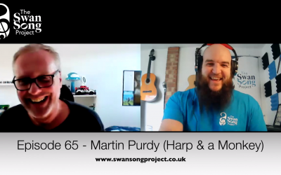 Swan Song Podcast #65 – Martin Purdy (Harp and a Monkey)