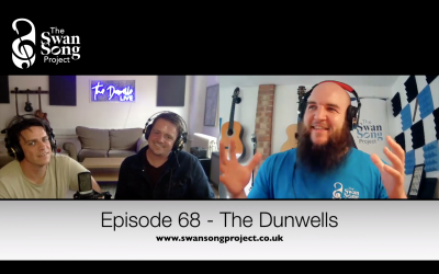 Swan Song Podcast #68 – The Dunwells